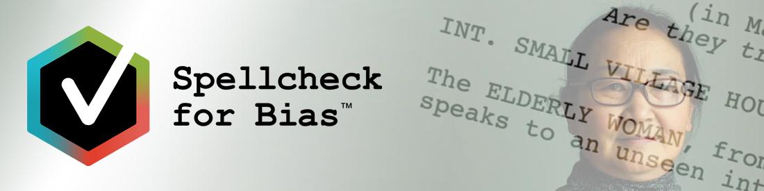 Spellcheck for Bias