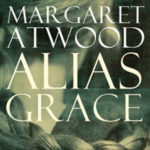 news-netflix-adds-margaret-atwood-murder-drama-alias-grace-from-sarah-polley-mary-harron